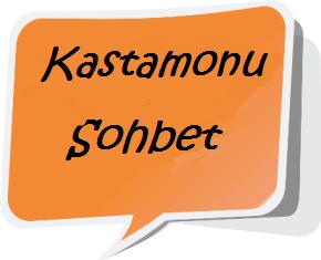 kastamonu sohbet