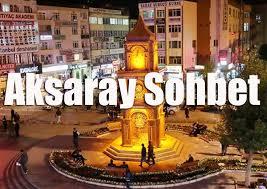 Aksaray Sohbet